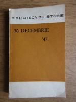 Anticariat: Stefan Lache - 30 decembrie '47