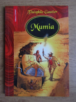 Theophile Gautier - Mumia