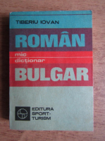 Anticariat: Tiberiu Iovan - Mic dictionar roman-bulgar