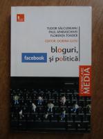 Anticariat: Tudor Salcudeanu - Bloguri, Facebook si politica