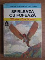 Anticariat: Victor Ion Popa - Sfirleaza cu Fofeaza