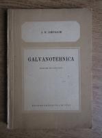 Anticariat: A. M. Iampolschi - Galvanotehnica. Manual practic pentru maistri si muncitori