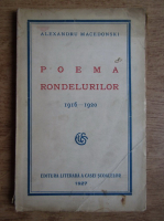 Alexandru Macedonski - Poema rondelurilor, 1916-1920 (1927)