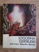 Anticariat: Carmen Martin Gaite - Logodna Gertrudei