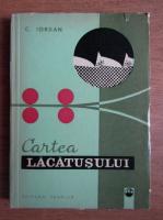 Constantin Iordan - Cartea lacatusului
