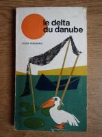 Anticariat: Eugen Panighiant - Le Delta du Danube