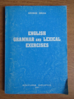 George Gruia - English grammar and lexical exercises