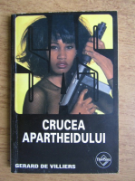 Anticariat: Gerard de Villiers - Crucea Apartheidului