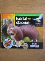 Habitat si obiceiuri (volumul 1)
