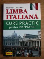 Hartinia Gherman - Limba italiana. Curs practic pentru incepatori
