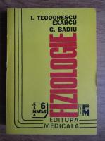 I. Teodorescu Exarcu - Fiziologie