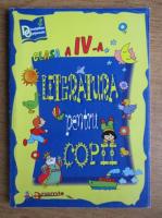 Ileana Gheorghe - Literatura pentru copii, clasa a IV-a