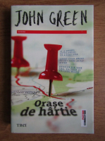 Anticariat: John Green - Orase de hartie