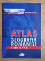 Manuela Popescu - Atlas. Geografia Romaniei