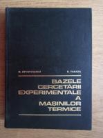 Anticariat: N. I. Apostolescu - Bazele cercetarii experimentale a masinilor termice
