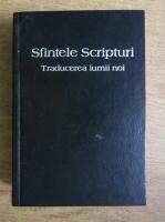 Anticariat: Sfintele Scripturi. Traducerea lumii noi