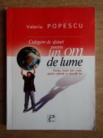 Anticariat: Valeriu Popescu - Culegere de sfaturi pentru un om de lume