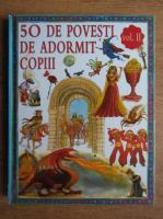 50 de povesti de adormit copiii (volumul 2)