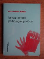 Anticariat: Alexandre Dorna - Fundamentele psihologiei politice