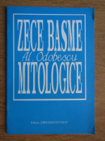 Anticariat: Alexandru Odobescu - Zece basme mitologice