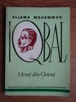 Anticariat: Allama Mohammad Iqbal - Mesaj din Orient