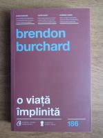 Burchard Brentjes - O viata implinita
