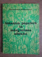 Constantin Dragulescu - Botanica populara in marginimea Sibiului