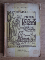 Anticariat: D. Karnabatt - Sfantul Francisc din Assisi si spiritul franciscan (1920)