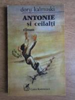 Anticariat: Doru Kalmuski - Antonie si ceilalti