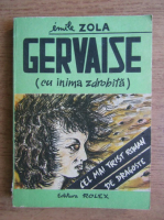 Anticariat: Emile Zola - Gervaise, cu inima zdrobita