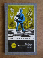 Anticariat: Gheorghe Bejancu - Capitanul Nemaipomenitului Velier
