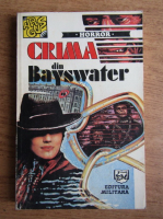 Graham Greene - Crima din Bayswater