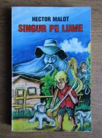 Hector Malot - Singur pe lume