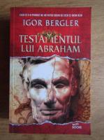 Anticariat: Igor Bergler - Testamentul lui Abraham