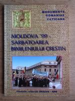 Ion Dumitriu Snagov - Moldova '99, Sarbatoarea bimileniului crestin