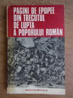 Ion Rotaru - Pagini de epopee din trecutul de lupta a poporului roman