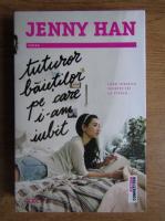 Anticariat: Jenny Han - Tuturor baietilor pe care i-am iubit