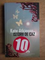Kate Atkinson - Istorii de caz