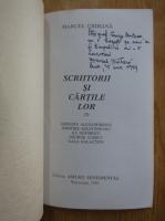 Anticariat: Marcel Crihana - Scriitori si cartile lor (volumul 3, cu autograful autorului)