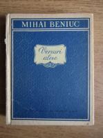 Mihai Beniuc  - Versuri alese (volumul 1)