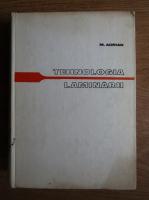 Anticariat: Mihail Adrian - Tehnologia laminarii