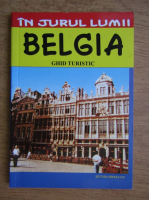 Anticariat: Mircea Cruceanu - Belgia, ghid turistic