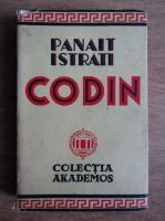 Anticariat: Panait Istrati - Codin (1935)