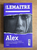 Anticariat: Pierre Lemaitre - Alex