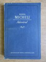 Anticariat: Silvio Micheli - Adevarul