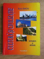 Anticariat: Sorin Baciu - Cultura si civilizatie
