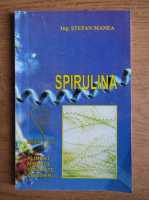 Anticariat: Stefan Manea - Spirulina