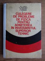 Anticariat: Traian Cretu, Dan Anghelescu - Culegere de probleme de fizica pentru admiterea in invatamantul superior tehnic
