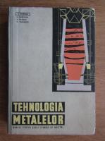 Anticariat: V. Killmann - Tehnologia metalelor. Manual pentru scoli tehnice