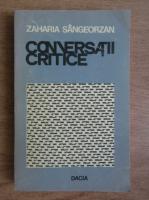 Anticariat: Zaharia Sangeorzan - Conversatii critice